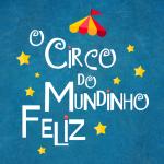 o circo do mundinho feliz